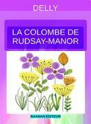 La colombe de Rudsay-Manor