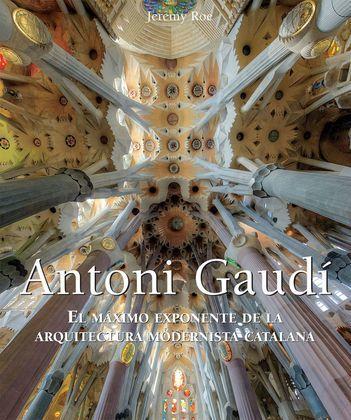 Antoni Gaudí - El máximo exponente de la arquitectura modernista catalana.