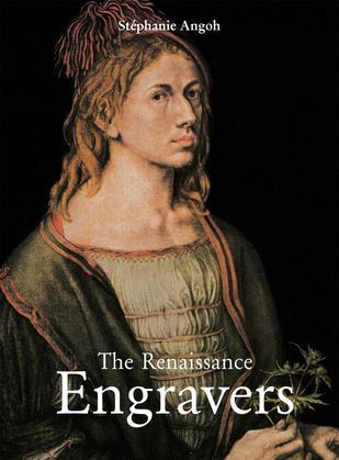 The Renaissance Engravers