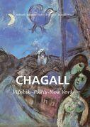 Marc Chagall - Vitebsk -París -New York