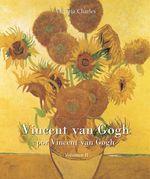 Vincent van Gogh por Vincent van Gogh - Vol 2