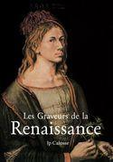 Les Graveurs de la Renaissance