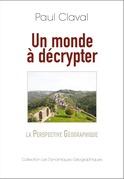 Un monde à décrypter