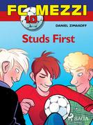 FC Mezzi 10: Studs First