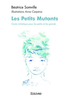 Les Petits Mutants