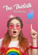 The Thirtieth Birthday