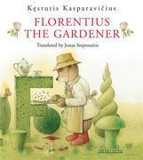 Florentius the Gardener