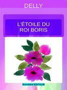 L'étoile du roi Boris