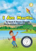 I Am Martin