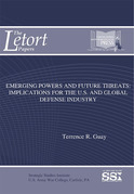 Emerging powers and future threats : implications for the U.S. and global defense industry