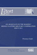 An Arab NATO in the making? : Middle Eastern military cooperation since 2011