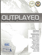 Outplayed : regaining strategic initiative in the gray zone