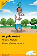 Asiyetii wazee