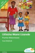 Uthisha Wami Uzanele