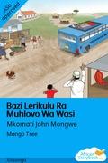 Bazi Lerikulu Ra Muhlovo Wa Wasi