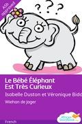 Le Bébé Éléphant Est Très Curieux