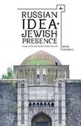 Russian Idea - Jewish Presence