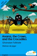 Anansi, the Crows, and the Crocodiles