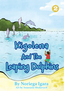 Kigolena And The Leaping Dolphins