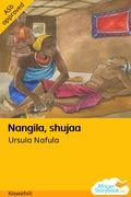 Nangila, shujaa