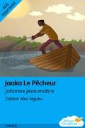 Jaaka Le Pêcheur