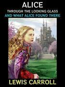 Through the Looking - Glass