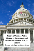 Report of Russian Active Measures Campaigns and Interference in the 2016 U.S. Election