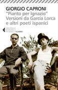 """""""Pianto per Ignazio"""". Versioni da García Lorca e altri poeti ispanici"""