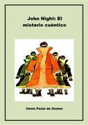 John Night: El Misterio Cuántico