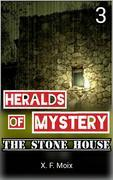 Heralds Of Mystery