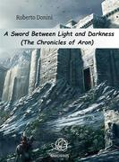 A Sword Between Light And Darkness