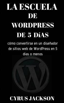 La Escuela De Wordpress De 5 Días
