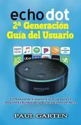 Echo Dot 2ª Generación Guía Del Usuario