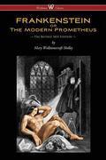 FRANKENSTEIN or The Modern Prometheus (1831)