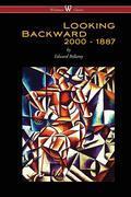 Looking Backward: 2000 to 1887