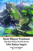 Kisah Hikayat Perjalanan Ruh Umat Manusia Di Alam Barzah Edisi Bahasa Inggris