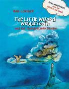 The Little Wizard Wobbletooth And The Thunderstorm Dragon