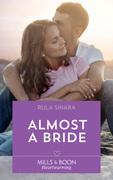 Almost A Bride (Mills & Boon Heartwarming) (Turtleback Beach, Book 1)