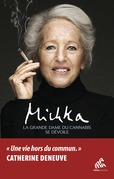 The Grande Dame of Cannabis Tells her Story
