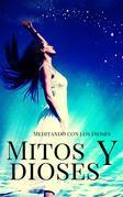 Mitos Y Dioses