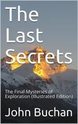 The Last Secrets / The Final Mysteries of Exploration