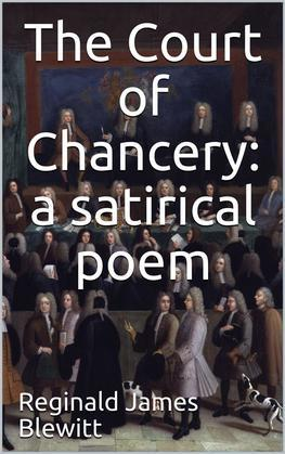 The Court of Chancery: a satirical poem.