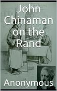 John Chinaman on the Rand