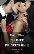Claimed For The Desert Prince's Heir (Mills & Boon Modern)