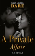 A Private Affair (Mills & Boon Dare)