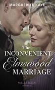 The Inconvenient Elmswood Marriage (Mills & Boon Historical) (Penniless Brides of Convenience, Book 4)
