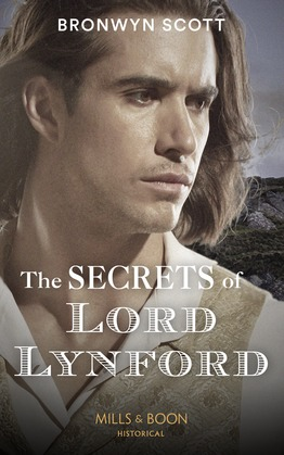 The Secrets Of Lord Lynford (Mills & Boon Historical) (The Cornish Dukes, Book 1)