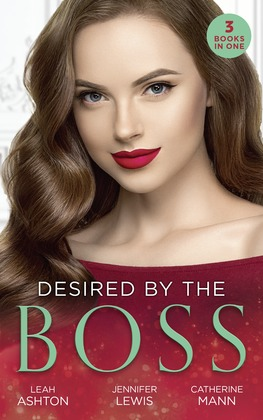 Desired By The Boss: Behind the Billionaire's Guarded Heart / Behind Boardroom Doors / His Secretary's Little Secret (Mills & Boon M&B)
