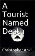 A Tourist Named Death