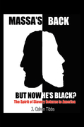 Massa's Back but Now He's Black?: The Spirit of Slavery has Returned to America